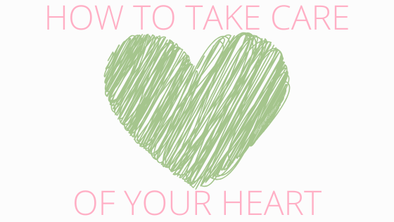 How to Take Care of Your Heart
