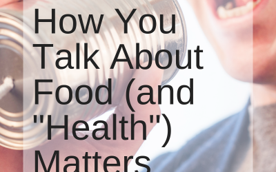 How You Talk About Food Matters