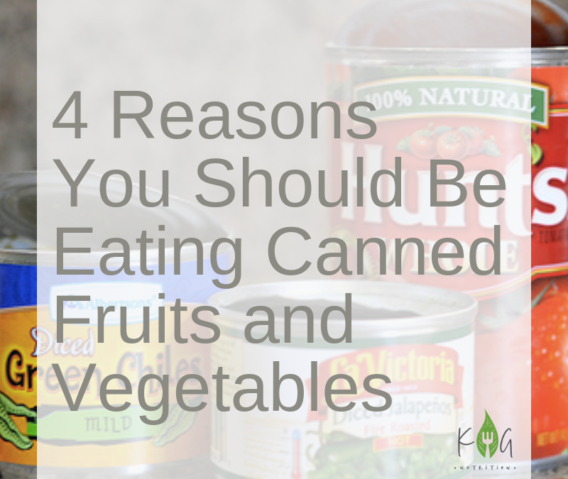 4 Reasons You Should Be Eating Canned Produce