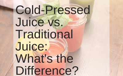 Cold-Pressed vs Traditional Juice